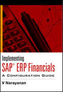 Implementing SAP ERP Financials The Complete Configuration Guide-Narayanan