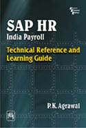 Sap HR India Payroll Technical Reference And Learning Guide-PK Agrawal