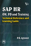 SAP HR OM PD and Training Technical Reference And Learning Guide-PK Agrawal