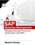 SAP Materials Management Managing Sourcing Procurement and Inventory with SAP (Sap MM) w-cd-Mukesh Shukla