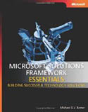 Microsoft Solutions Framework Essentials Building Successful Technology Solutions-Michael SV Turner