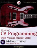 Stephens C# Programming with Visual Studio 2010 24 Hour Trainer w/dvd-Rod Stephens