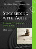 Succeeding with Agile Software Development Using Scrum-Mike Cohn