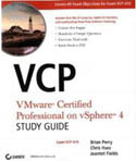 VCP VMware Certified Professional on vSphere 4 Study Guide Exam VCP-410-Brian Perry, Chris Huss, Jeantet Fields