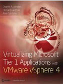 Virtualizing Microsoft Tier 1 Applications with VMware vSphere 4-Alex Fontana, Charles A Windom, Hemant Gaidhani