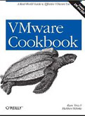 VMware Cookbook A Real World Guide to Effective VMware Use-Helmke Matthew, Troy Ryan