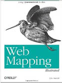 Web Mapping Illustrated Using Open Source GIS Toolkits-Tyler Mitchell, Tyler Mitchell