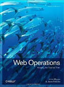 Web Operations Keeping the Data On Time-Jesse Robbins, John Allspaw