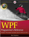 WPF Programmers Reference Windows Presentation Foundation with C# 2010 and .NET 4-Rod Stephens