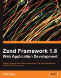 Zend Framework 1.8 Web Application Development-Keith Pope